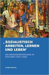Reichel_Sozialistisch_Arbeiten_Lernen_Leben